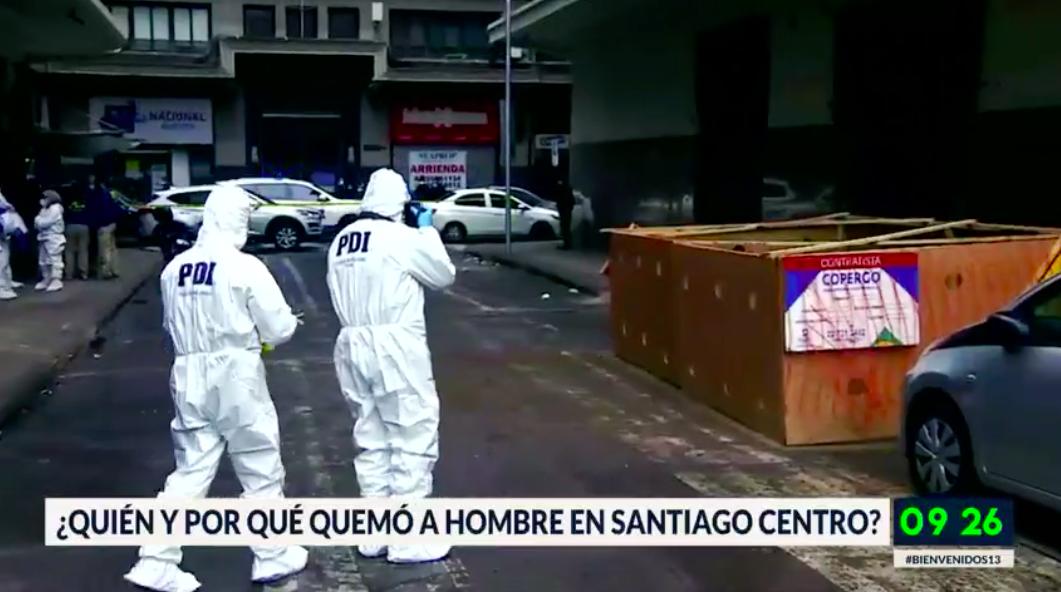 Intensa búsqueda de culpable de quemar a hombre en centro de Santiago