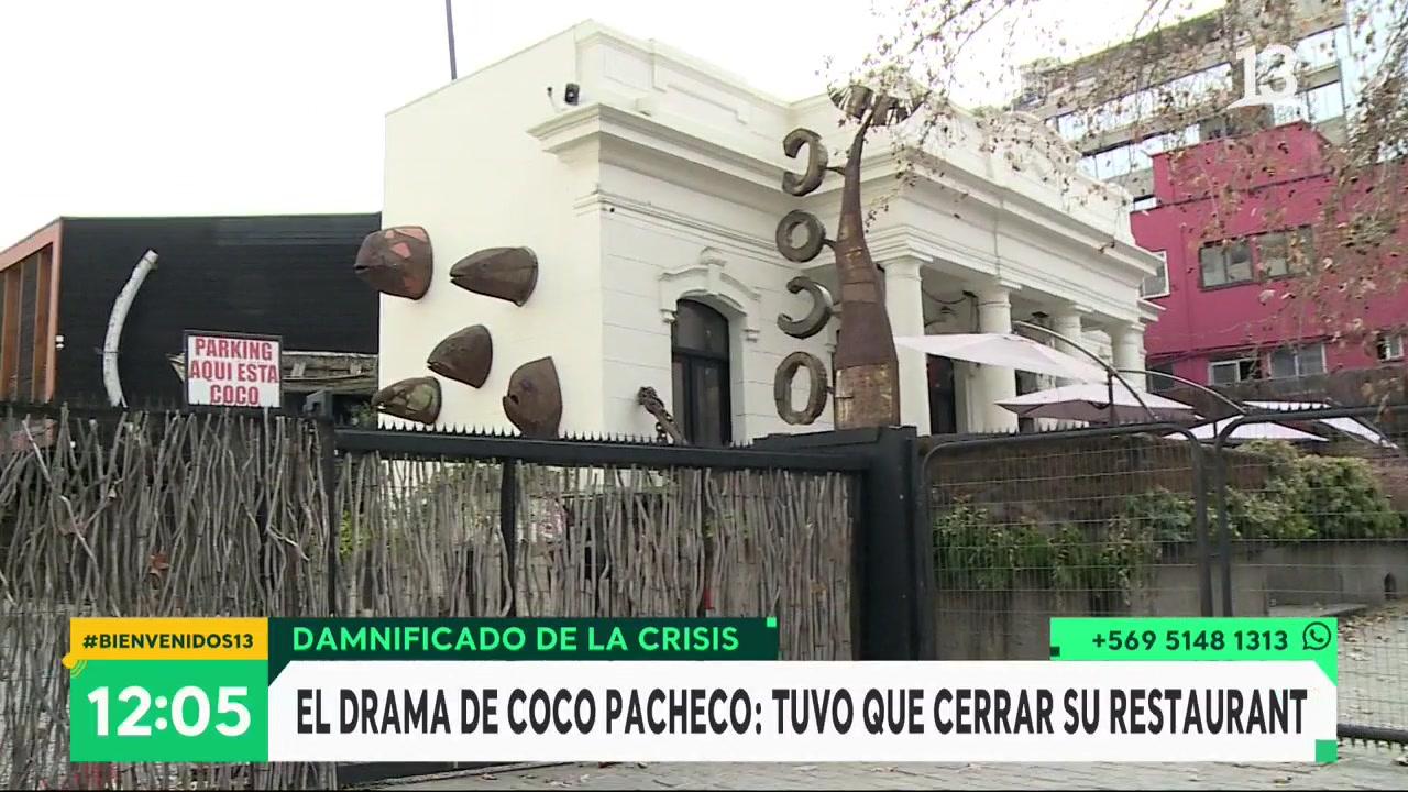 El drama Coco Pacheco: Cerró su restaurante por la pandemia