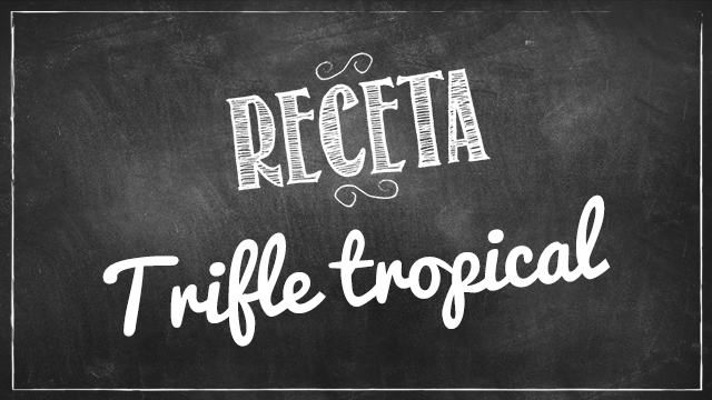 Trifle tropical