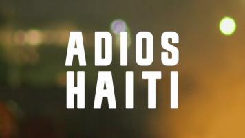 Adíos Haití